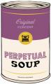 Perpetual Soup